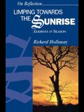 Limping Towards the Sunrise: Sermons in Season
