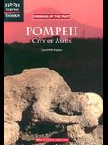 Pompeii: City of Ashes (High Interest Books: Digging Up the Past)