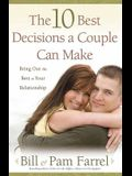 The 10 Best Decisions a Couple Can Make