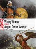 Viking Warrior Vs Anglo-Saxon Warrior: England 865-1066
