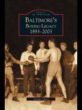 Baltimore's Boxing Legacy: : 1893-2003