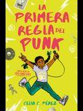 La Primera Regla del Punk / The First Rule of Punk