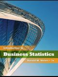 Introduction to Business Statistics (with Premium Website Printed Access Card) [With Access Code]