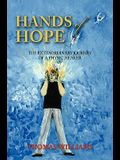 Hands of Hope: The Extraordinary Journey of a Physic Healer
