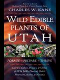 Wild Edible Plants of Utah