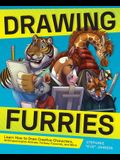 Drawing Furries: Learn How to Draw Creative Characters, Anthropomorphic Animals, Fantasy Fursonas, and More