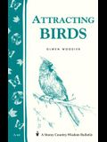 Attracting Birds: Storey Country Wisdom Bulletin A-64