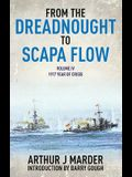 From the Dreadnought to Scapa Flow, Volume IV: 1917, Year of Crisis