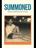 Summoned: The Power of Pain