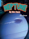Neptune: Big Blue Planet