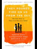 They Poured Fire on Us from the Sky: The True Story of Three Lost Boys from Sudan