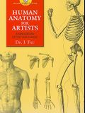 Human Anatomy for Artists: A New Edition of the 1849 Classic [With CDROM]