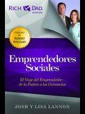 Emprendedores Sociales: El Viaje del Emprendedor - de la Pasion A las Ganancias = The Social Capitalist