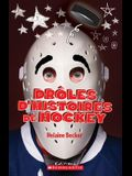 Dr?les d'Histoires de Hockey