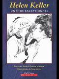Helen Keller: Un ?tre Exceptionnel