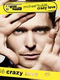 Michael Buble - Crazy Love: E-Z Play Today Volume 92