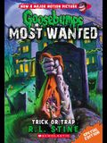 Trick or Trap (Goosebumps Most Wanted Special Edition #3), 3