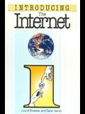 Introducing the Internet [With Contains Lists of Internet Addresses]