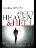 Sense & Nonsense about Heaven & Hell