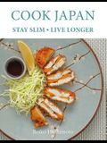 Cook Japan, Stay Slim, Live Longer