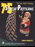 The Tom Wolfe Treasury: 75 Santa Patterns