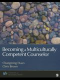 Becoming a Multiculturally Competent Counselor