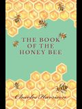 The Book of the Honey Bee