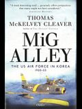 MIG Alley: The US Air Force in Korea, 1950-53