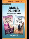 Diana Palmer Wyoming Men Series: Books 5-6: Wyoming Rugged & Wyoming Brave