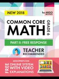 Argo Brothers Math Workbook, Grade 6: Common Core Math Free Response, Daily Math Practice Grade 6