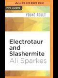 Electrotaur and Slashermite: Monster Makers