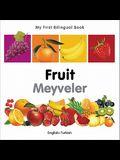 My First Bilingual Book-Fruit (English-Turkish)