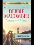 Yours and Mine & the Bachelor Doctor's Bride: A 2-In-1 Collection