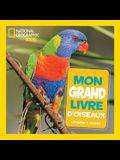 National Geographic Kids: Mon Grand Livre d'Oiseaux