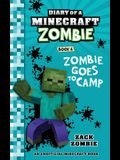 Diary of a Minecraft Zombie Book 6: Zombie Goes to Camp