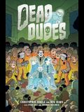 Dead Dudes, Volume 1