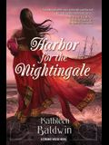 Harbor for the Nightingale: A Stranje House Novel
