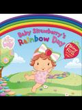 Baby Strawberry's Rainbow Day (Strawberry Shortcake Baby)