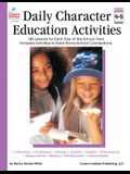 Daily Character Education Activities, Grades 4 - 5: 180 Lessons for Each Day of the School Year