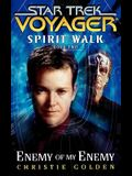 Star Trek: Voyager: Spirit Walk #2: Enemy of My Enemy