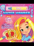 A Royal Makeover (a Sunny Day Water Wonder Storybook)