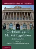 Christianity and Market Regulation: An Introduction