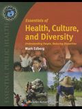 Essentials of Health, Culture and Diversity