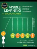 Visible Learning for Social Studies, Grades K-12: Designing Student Learning for Conceptual Understanding