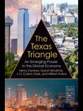 The Texas Triangle, 27: An Emerging Power in the Global Economy