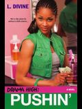 Drama High: Pushin'