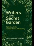 Writers in the Secret Garden: Fanfiction, Youth, and New Forms of Mentoring