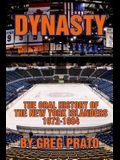 Dynasty: The Oral History of the New York Islanders, 1972-1984