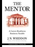 The Mentor: A Career-Readiness Business Parable