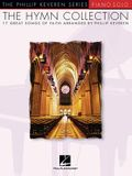 The Hymn Collection: Arr. Phillip Keveren the Phillip Keveren Series Piano Solo